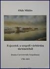 Oláh Miklós: Fejezetek a szegedi várbörtön történetéből