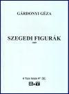 Gárdonyi Géza: Szegedi figurák