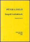 Péter László: Szegedi tudósítások