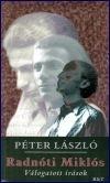 Péter László: Radnóti Miklós